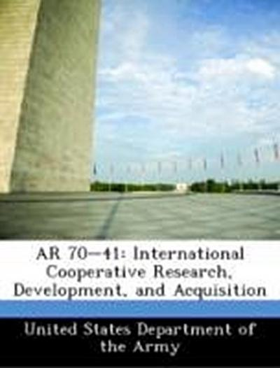 United States Department of the Army: AR 70-41: Internationa