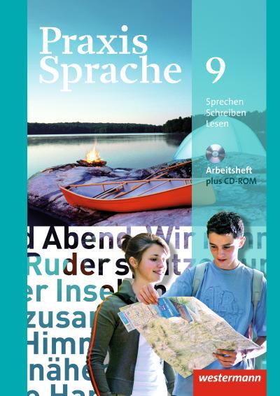 Praxis Sprache - Allgemeine Ausgabe 2010: Arbeitsheft 9 mit Lernsoftware