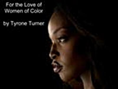 For the Love of Women of Color