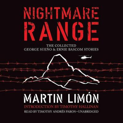 Nightmare Range: The Collected George Sueno & Ernie BASCOM Stories