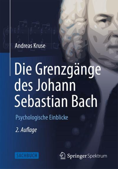 Die Grenzgänge des Johann Sebastian Bach