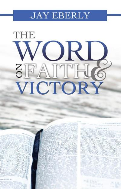 Word on Faith and Victory