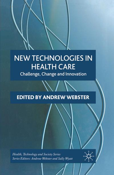 New Technologies in Health Care