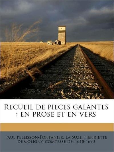 Recueil de pieces galantes : en prose et en vers Volume 3