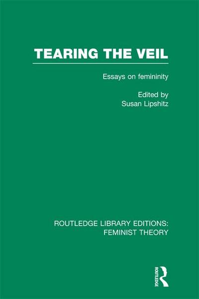 Tearing the Veil (RLE Feminist Theory)