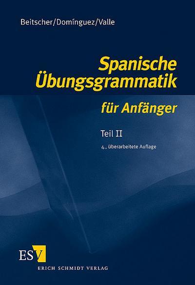 Spanische Übungsgrammatik für Anfänger 2