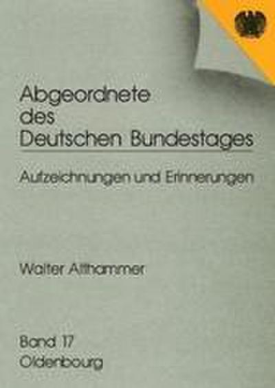 Abgeordnete des Deutschen Bundestages 16. Walter Althammer