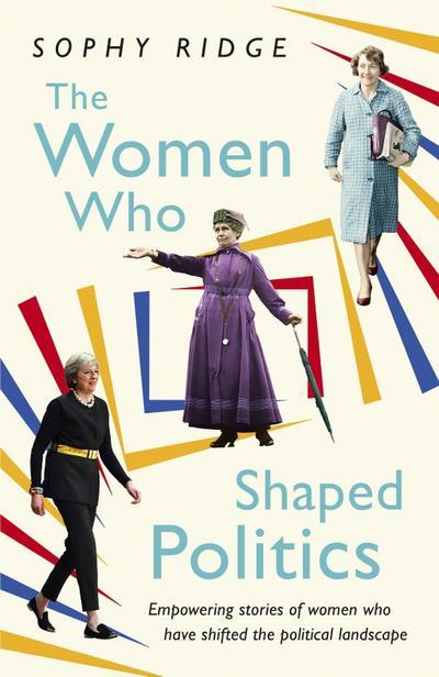 The Women Who Shaped Politics