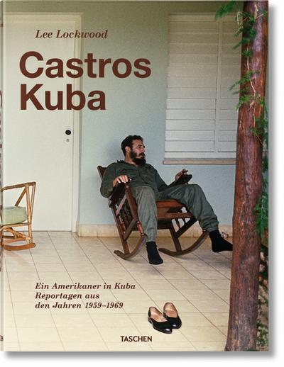 Lee Lockwood. Castros Kuba. 1959–1969