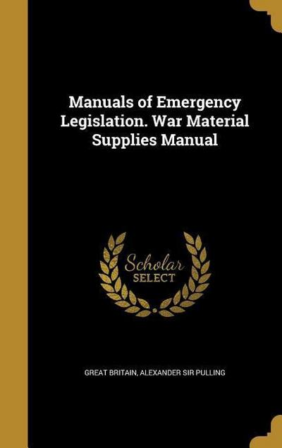 MANUALS OF EMERGENCY LEGISLATI