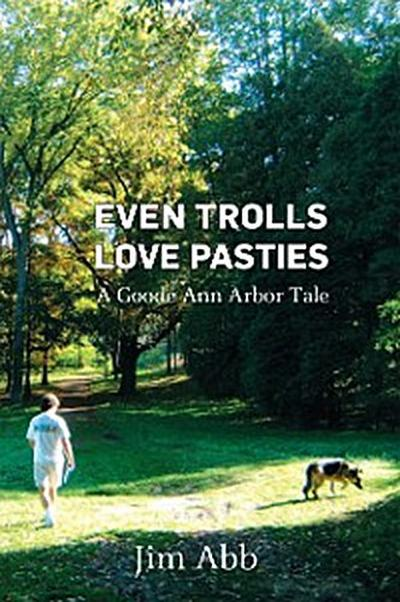 Even Trolls Love Pasties