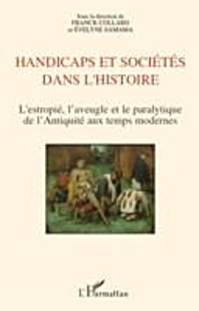 Handicaps et societes dans l'histoire