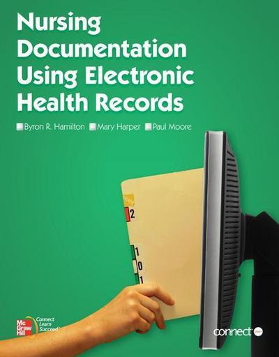 Nursing Documentation Using Electronic Health Records with Springcharts Access Card and Connect Access Card