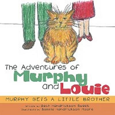 The Adventures of Murphy and Louie