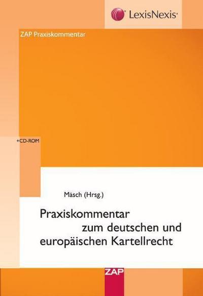 Praxiskommentar zum deutschen und europäischen Kartellrecht