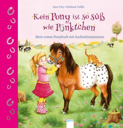 Kein Pony ist so süß wie Pünktchen