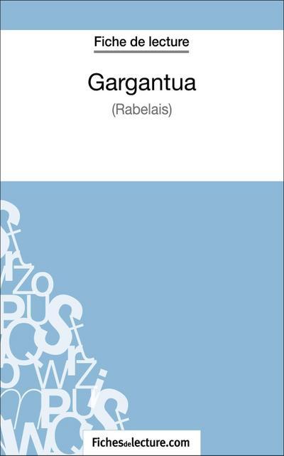 Gargantua de Rabelais (Fiche de lecture)