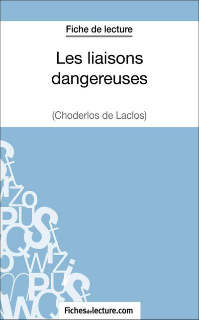 Les liaisons dangereuses de Choderlos de Laclos (Fiche de lecture)