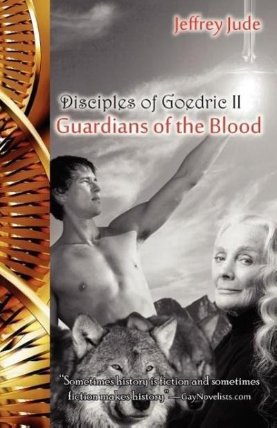 Guardians of the Blood, Disciples of Goedric II