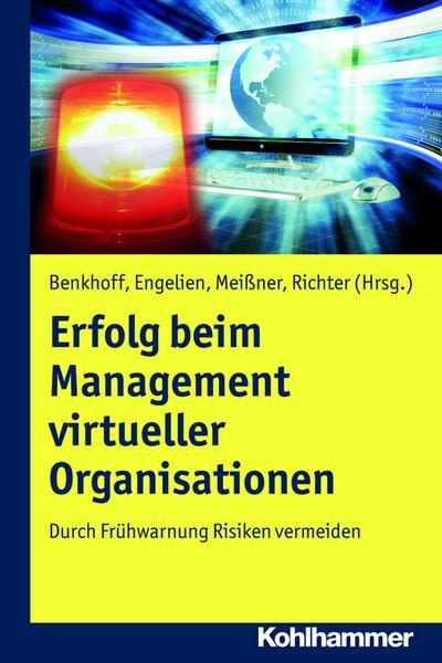 Erfolg beim Management virtueller Organisationen