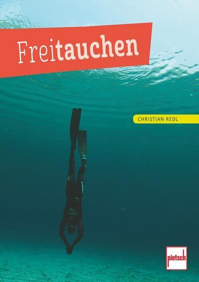 Freitauchen; Deutsch; 1 Zeich., 71 farb. Fotos