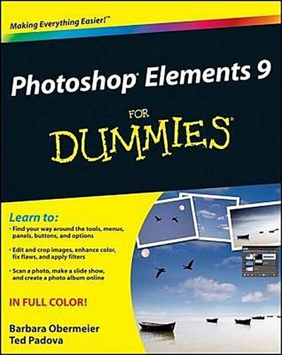 Photoshop Elements 9 for Dummies - For Dummies - Taschenbuch, Englisch, Barbara Obermeier, Ted Padova, ,