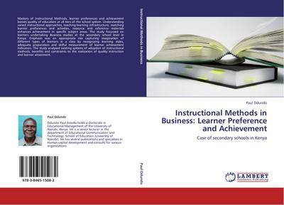 Instructional Methods in Business: Learner Preference and Achievement