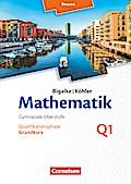 Mathematik Sekundarstufe II Band Q 1: Grundkurs - 1. Halbjahr - Hessen - Qualifikationsphase