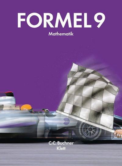 Formel 9: Schülerbuch Klasse 9 (R-Zug) (Formel. Ausgabe für Bayern Haupt-/Mittelschule ab 2009)