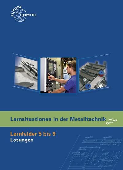 Lernsituationen in der Metalltechnik Lösungen zu 19606