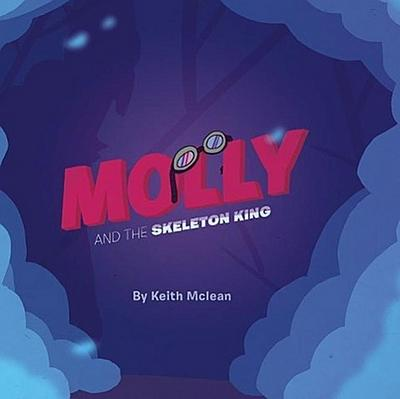 Molly and the Skeleton King