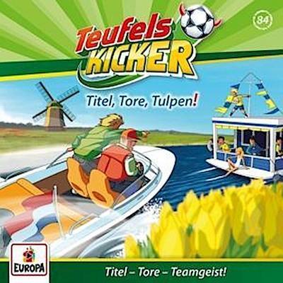 Teufelskicker 84. Titel, Tore, Tulpen!