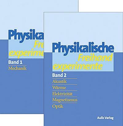 Physik allgemein / Physikalische Freihandexperimente in 2 Bänden