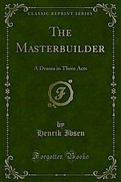 The Masterbuilder