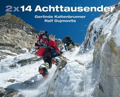 2 x 14 Achttausender - Gerlinde Kaltenbrunner und Ralf Dujmovits erzählen von ihren Besteigungen unter anderem von Mount Everest und K2, und ihren ... bei der Bewältigung dieser Gipfel im Himalaya