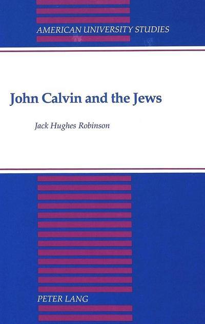 John Calvin and the Jews
