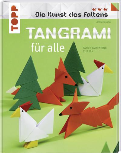Tangrami für alle; Papier falten und stecken; Die Kunst des Faltens; Deutsch