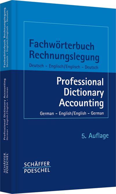Fachwörterbuch Rechnungslegung - Professional Dictionary Accounting