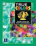 True Colors: An Efl Course for Real Communica ...