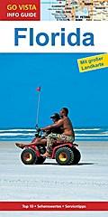 GO VISTA: Reiseführer Florida; Mit Faltkarte; Go Vista Info Guide; Deutsch; mit Faltkarte