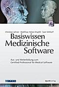 Basiswissen Medizinische Software - Christian Johner