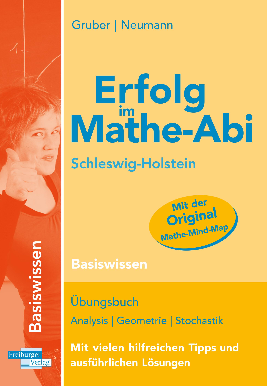 NEU Erfolg im Mathe-Abi - Schleswig-Holstein Basiswissen Helmut Gruber 144802