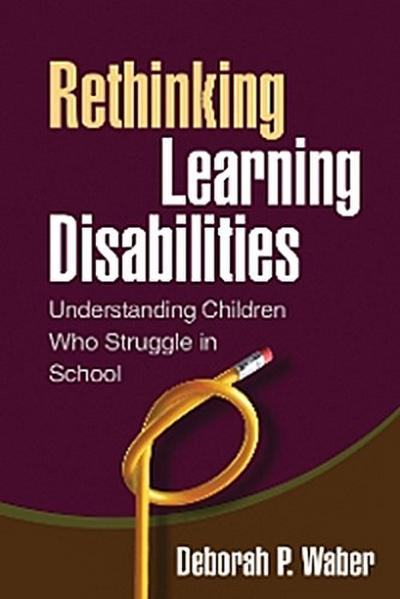 Rethinking Learning Disabilities