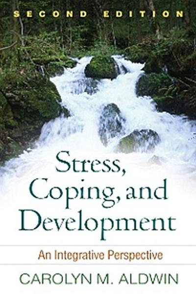 Stress, Coping, and Development, Second Edition