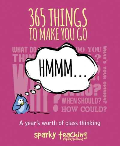 365 things to make you go hmm ...