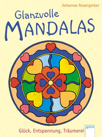 Glanzvolle Mandalas. Glück, Entspannung, Träumerei