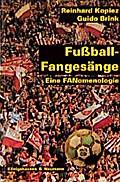 Fußball-Fangesänge. Inkl. CD