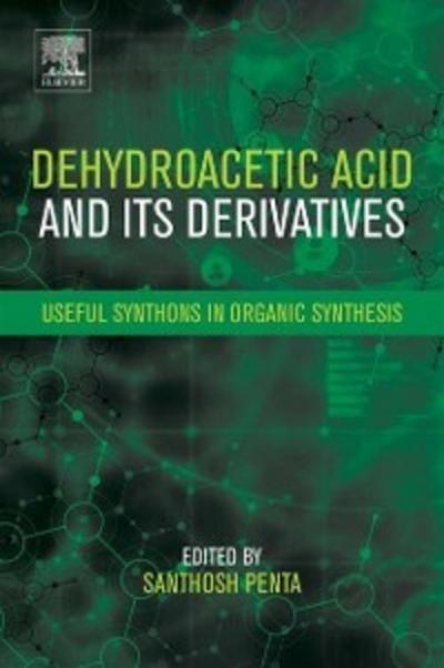Dehydroacetic Acid and Its Derivatives