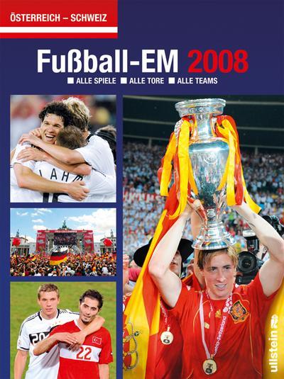 Fußball EM 2008: Alle Spiele-alle Tore-alle Teams
