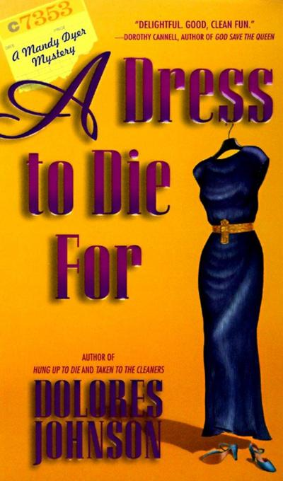 A Dress to Die for: A Mandy Dyer Mystery